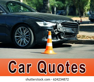 Car quotes concept. Damaged automobile on road
