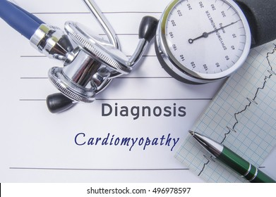 Cardiac diagnosis Cardiomyopathy. Medical form report with written diagnosis of Cardiomyopathy lying on table in doctor cabinet, surrounded by stethoscope, tonometer and ecg. Concept for cardiology