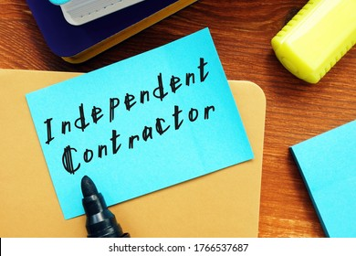 Career concept meaning Independent Contractor with phrase on the sheet.