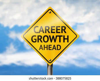 Career growth ahead road sign. Blue sky and yellow traffic sign