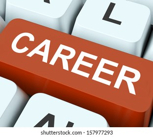 Career Key On Keyboard Meaning Business Life Professional Life Occupation Or Job