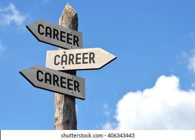 """Career, career, career"" - wooden signpost, cloudy sky"