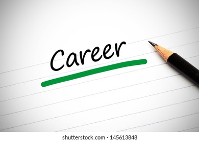 Career written on a notepad with a pencil and underlined in green