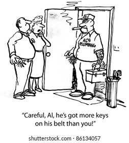 Careful...More keys on his belt than you.