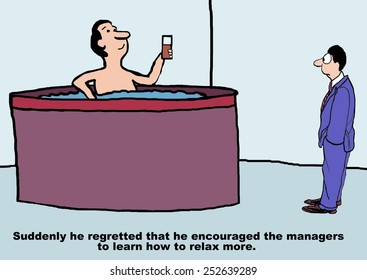 Cartoon of businessman boss, he wishes he not told the managers to relax more.
