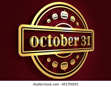 Carved stamp with October 31 and pumpkins icons. 3d rendering. Metallic material. Golden seal