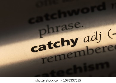 catchy word in a dictionary. catchy concept