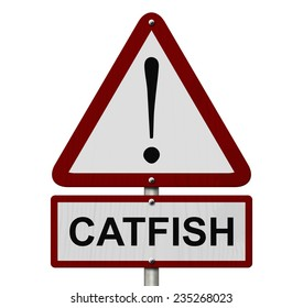 Catfish Caution Sign, Red and White Triangle Caution sign with word Catfish isolated on white