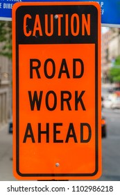 Caution Road Work Ahead sign
