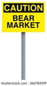 A caution sign indicating bear market
