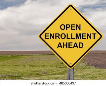 Caution Sign - Open Enrollment Ahead