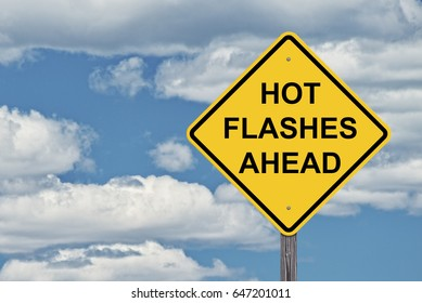Caution Sign Sky Background - Hot Flashes Ahead