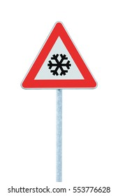 Caution, snow or ice road sign, isolated, slippery icy risky winter traffic ahead, snowfall risk warning signpost, black snowflake icon, red triangle frame, large detailed vertical closeup