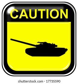 Caution - tank
