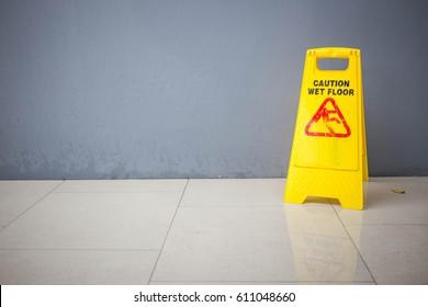 Caution wet floor.