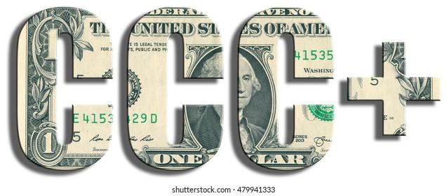 CCC+ Credit rating. US Dollar texture. 3D illustration.