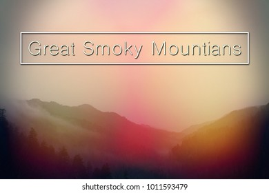 Center Letters Spelling out The Great Smoky Mountains National Park over Landscape Photography.