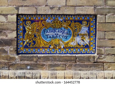 Ceramic Tile of Royal Tobacco Factory in Seville - now University of Seville, Andalusia, Spain