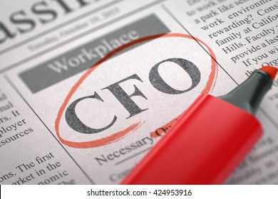CFO - Jobs Section Vacancy in Newspaper, Circled with a Red Marker. Blurred Image. Selective focus. Job Seeking Concept. 3D.