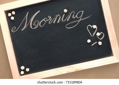 Chalk board with morning and copy space
