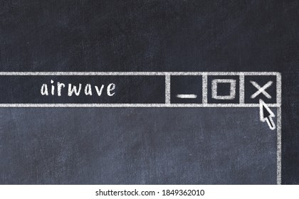 Chalk sketch of closing browser window with page header inscription airwave