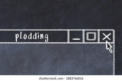 Chalk sketch of closing browser window with page header inscription plodding