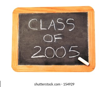 "Chalkboard with ""Class of 2005"" written on it."