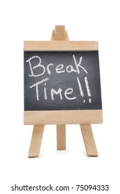 Chalkboard with the words break time written on it isolated against a white background