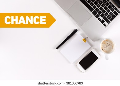 Chance text on the desk with copy space