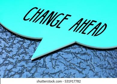 Change Ahead, Business Concept