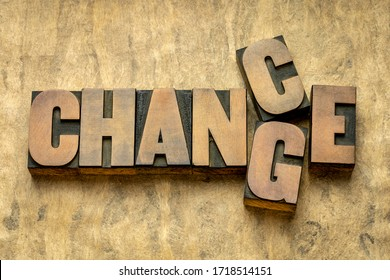 change and chance - word abstract in vintage letterpress wood type, opportunity in changing world concept