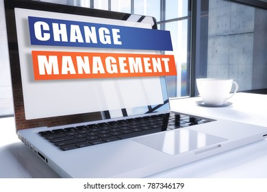 Change Management text on modern laptop screen in office environment. 3D render illustration business text concept.