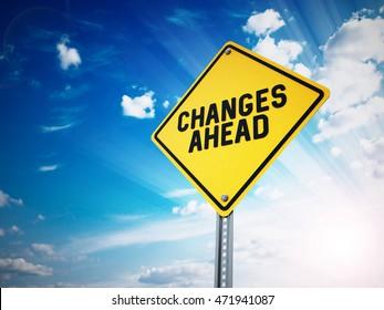 Changes ahead sign against blue sky. 3D illustration.