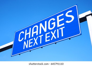 Changes - next exit - street sign
