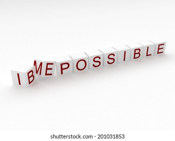 Changing the word Impossible to Be Possible