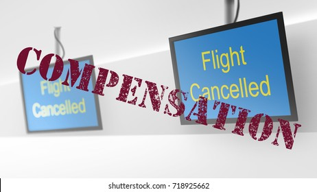 Check in screen illustration, cancelled flights. Compensation rubber stamped across image.