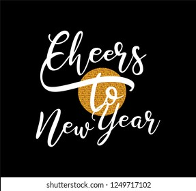 Cheers to New Year - calligraphy emblem. Vector logo, text design. Black, white and gold. Usable for banners, greeting cards, gifts etc.  - Shutterstock ID 1249717102