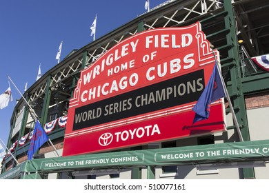 Chicago, Illinois, USA - November 3, 2016: World Series Champions Sign at Wrigley Field, a day after the Cubs win the world series.