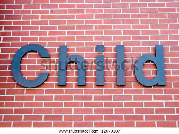 Child sign on wall