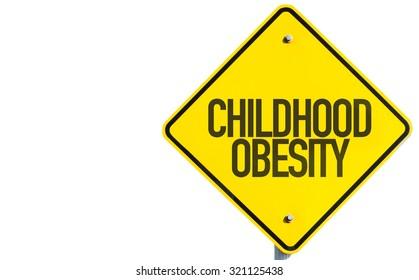 Childhood Obesity sign isolated on white background