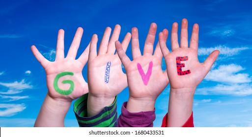 Children Hands Building Word Give, Blue Sky