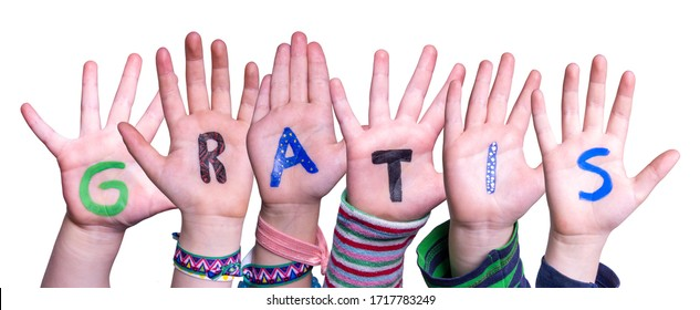 Children Hands Building Word Gratis Means Free, Isolated Background