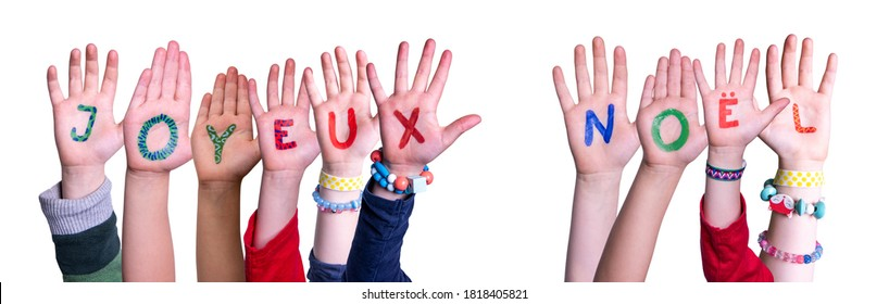 Children Hands, Joyeux Noel Means Merry Christmas, Isolated Background