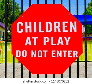 Children At Play Do Not Enter Sign