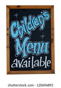 Childrens menu available sign written or blackboard or chalkboard.