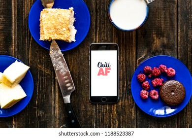 chill af text on phone design flat lay food for breakfast on wooden surface table concept