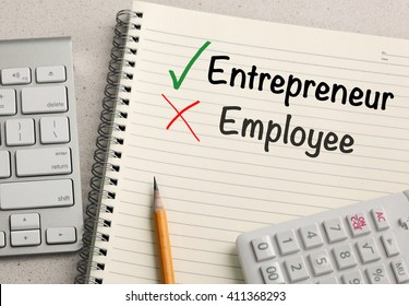 choice of being an entrepreneur instead of an employee
