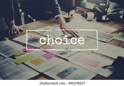 Choice Option Decision Choosing Concept