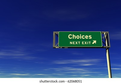 Choices - Freeway Exit Sign