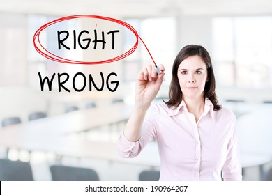 Choosing Right instead of Wrong. Right selected with red marker. Office background.